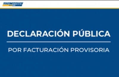 DECLARACIÓN PÚBLICA Facturación Provisoria